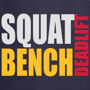 Squat Bench Deadlift - men's hood - Cooking Apron
