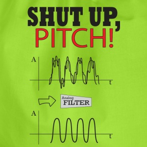 Shut Up PITCH! T-Shirts - Drawstring Bag