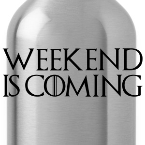 week end is coming - Water Bottle