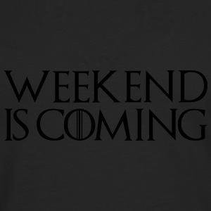 week end is coming - Men's Premium Longsleeve Shirt