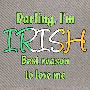 Irish - Reason to love me Bags & Backpacks - Snapback Cap