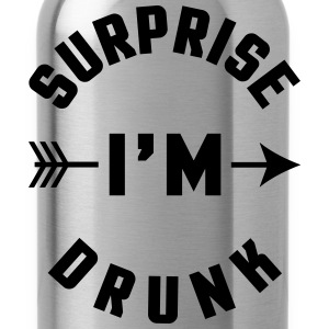 Surprise I'm Drunk  Hoodies & Sweatshirts - Water Bottle