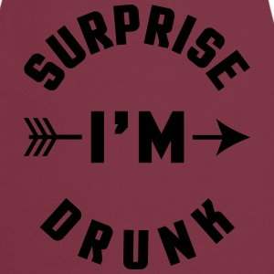 Surprise I'm Drunk  Tee shirts - Tablier de cuisine