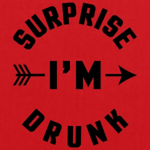 Surprise I'm Drunk  Tee shirts - Tote Bag