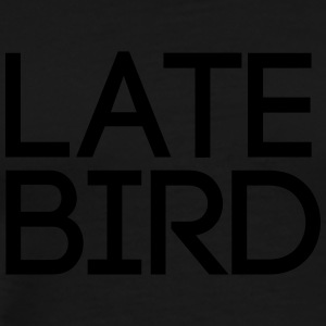Late Bird Tops - Männer Premium T-Shirt