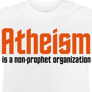 Atheism: A non-prophet organization Hoodies - Baby T-Shirt