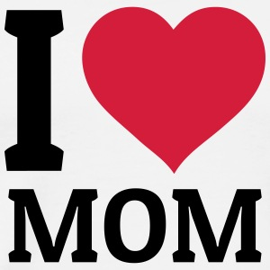 I love Mom Tops - Men's Premium T-Shirt