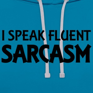 I speak fluent sarcasm Tee shirts - Sweat-shirt contraste