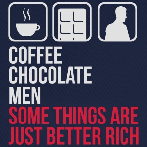 COFFEE CHOCOLATE MEN BETTER RICH WOMEN T-SHIRT - Baseball Cap