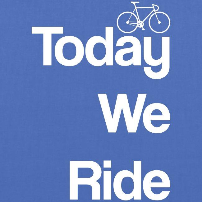 Today We Ride Mug