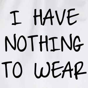 I have nothing to wear T-shirts - Gymtas