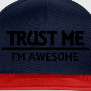 Trust me - I'm awesome Tops - Snapback Cap