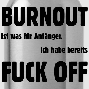 Burnout - Fuck off T-Shirts - Trinkflasche
