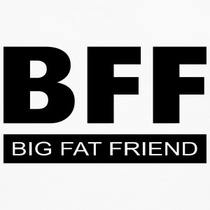 BFF - Big Fat Friend Mugs & Drinkware - Men's Premium Longsleeve Shirt