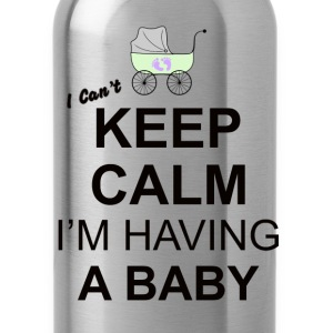 i cant keep calm i am having a baby  T-Shirts - Water Bottle
