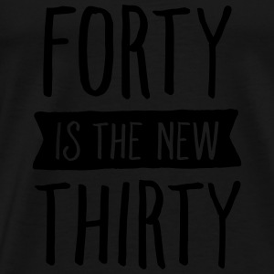 Forty Is The New Thirty Toppar - Premium-T-shirt herr