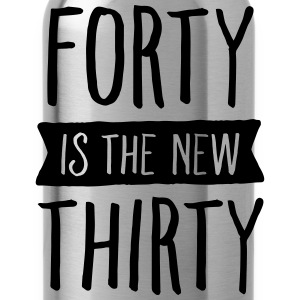 Forty Is The New Thirty Koszulki - Bidon