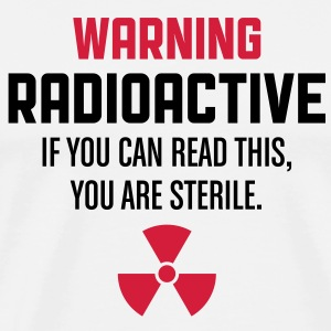 Caution: Radioactive  Aprons - Men's Premium T-Shirt