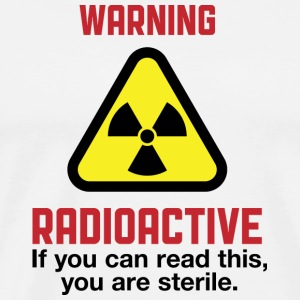 Attention: Radioactive Tabliers - T-shirt Premium Homme