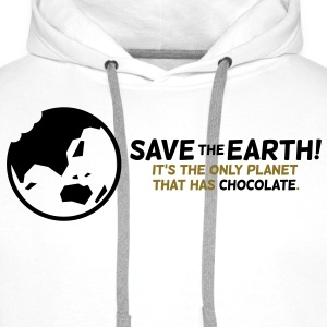 Save the planet. There is chocolate! T-Shirts - Men's Premium Hoodie
