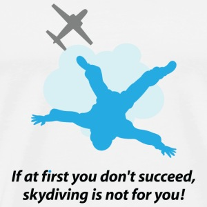 Unlucky should not go skydiving Other - Men's Premium T-Shirt