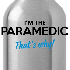 I'm the paramedic - That's why Koszulki - Bidon