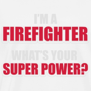 I'm a firefighter. What's your superpower Sports wear - Men's Premium T-Shirt