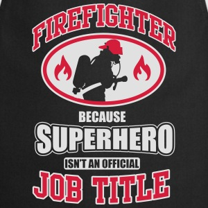 Firefighter. Because superhero isn't a job title Canotte - Grembiule da cucina
