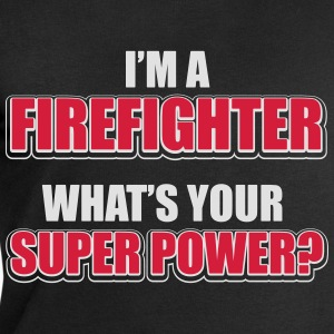 I'm a firefighter. What's your superpower T-Shirts - Men's Sweatshirt by Stanley & Stella