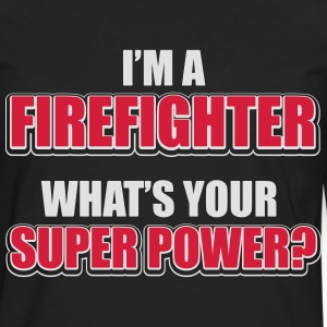 I'm a firefighter. What's your superpower Magliette - Maglietta Premium a manica lunga da uomo
