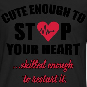 Cute enought to stop your heart - Paramedic Sudaderas - Camiseta de manga larga premium hombre