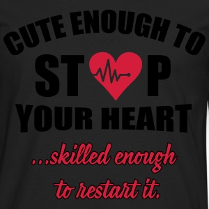 Cute enought to stop your heart - Paramedic Hoodies & Sweatshirts - Men's Premium Longsleeve Shirt
