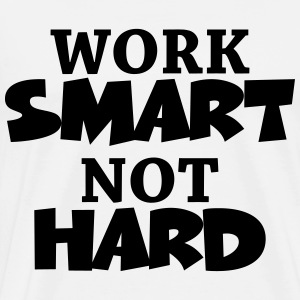 Work smart, not hard Manches longues - T-shirt Premium Homme