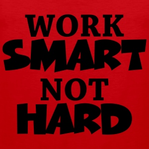 Work smart, not hard T-shirts - Herre Premium tanktop