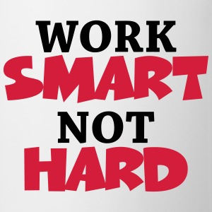 Work smart, not hard T-skjorter - Kopp