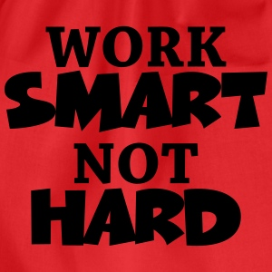 Work smart, not hard T-skjorter - Gymbag