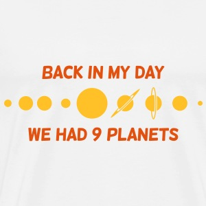 Back then we had 9 planets! Bags & Backpacks - Men's Premium T-Shirt