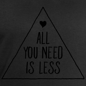 All You Need Is Less T-Shirts - Men's Sweatshirt by Stanley & Stella