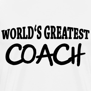 World's greatest Coach Long sleeve shirts - Men's Premium T-Shirt