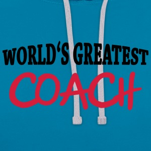 World's greatest Coach T-shirts - Contrast hoodie