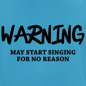Warning - may start singing for no reason Toppar - Andningsaktiv T-shirt herr