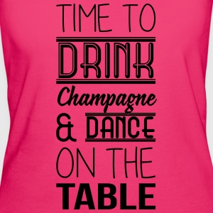 Time to drink champagne and dance on the table Sacs et sacs à dos - T-shirt Bio Femme