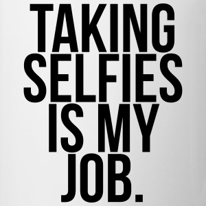 Taking selfies is my job.  T-shirts - Kop/krus