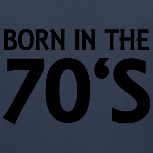 Born in the 70's Tee shirts - Débardeur Premium Homme