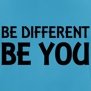Be different - be you Tops - Men's Breathable T-Shirt