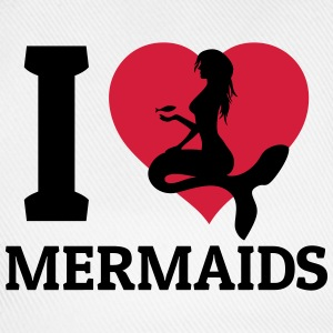 I love Mermaids Shirts - Baseball Cap
