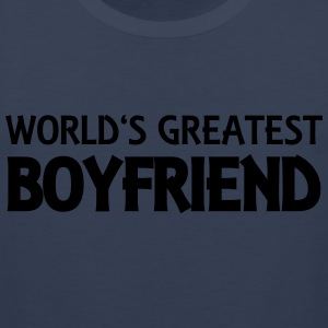 World's greatest boyfriend Tee shirts - Débardeur Premium Homme