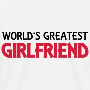 World's greatest girlfriend Topper - Premium T-skjorte for menn