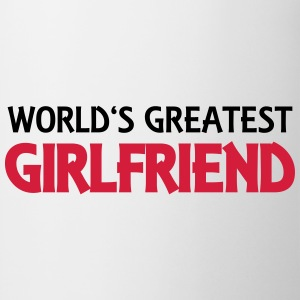 World's greatest girlfriend Magliette - Tazza