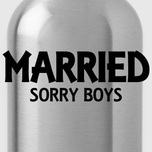 Married! Sorry boys! T-shirts - Vattenflaska